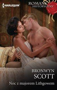 Noc z majorem Lithgowem - Bronwyn Scott - ebook