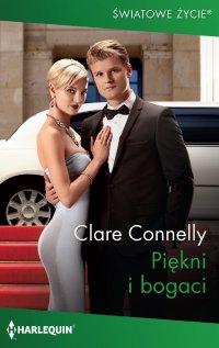 Piękni i bogaci - Clare Connelly - ebook