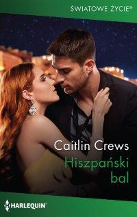 Hiszpański bal - Caitlin Crews - ebook