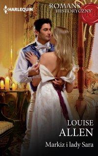 Markiz i lady Sara - Louise Allen - ebook