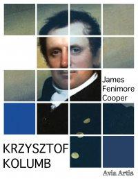 Krzysztof Kolumb - James Fenimore Cooper - ebook