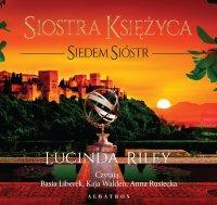 Siostra Księżyca. Siedem Sióstr - Lucinda Riley - audiobook