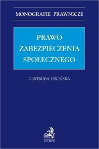 Prawo zabezpieczenia społecznego - Gertruda Uścińska - ebook