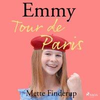 Emmy 7. Tour de Paris - Mette Finderup - audiobook
