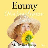 Emmy 3. (Nie)najlepsze lato - Mette Finderup - audiobook