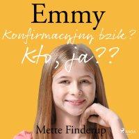 Emmy 0. Konfirmacyjny bzik? Kto, ja? - Mette Finderup - audiobook