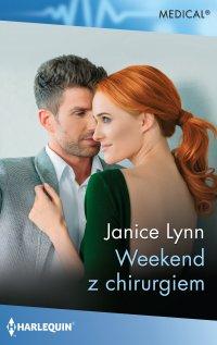 Weekend z chirurgiem - Janice Lynn - ebook