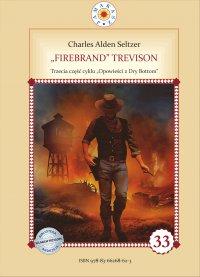 """Firebrand"" Trevison - Charles Alden Seltzer - ebook"