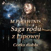 Saga rodu z Lipowej 25: Córka diabła - Marian Piotr Rawinis - audiobook