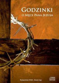 Godzinki o Męce Pana Jezusa - Praca Zbiorowa - audiobook