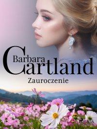 Zauroczenie. Ponadczasowe historie miłosne Barbary Cartland - Barbara Cartland - ebook