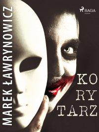 Korytarz - Marek Ławrynowicz - ebook