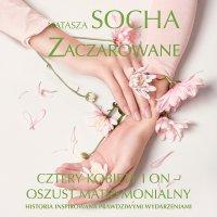 Zaczarowane - Natasza Socha - audiobook