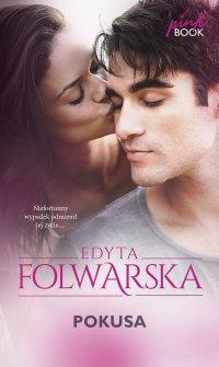 Pokusa - Edyta Folwarska - ebook
