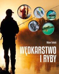 Wędkarstwo i ryby - Adam Tański - ebook