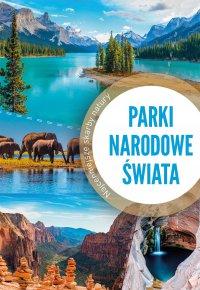Parki narodowe świata - Iwona Zontek - ebook