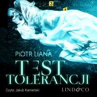 Test tolerancji. Komisarz Iwona Suda. Tom 2 - Piotr Liana - audiobook