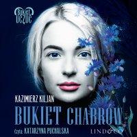 Bukiet chabrów. Trudna miłość. Tom 2 - Kazimierz Kiljan - audiobook