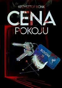 Cena pokoju - Krzysztof Bonk - ebook