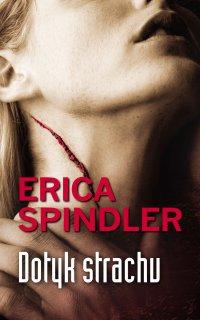 Dotyk strachu - Erica Spindler - ebook