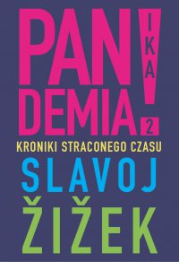 Pandemia 2. Kroniki straconego czasu - Slavoj Žižek - ebook