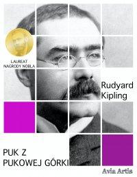 Puk z Pukowej Górki - Rudyard Kipling - ebook