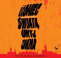Koniec świata, umyj okna - Agnieszka Jelonek - audiobook