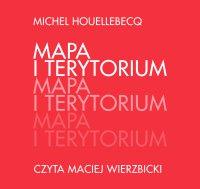 Mapa i terytorium - Michel Houellebecq - audiobook