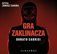 Gra zaklinacza - Donato Carrisi - audiobook
