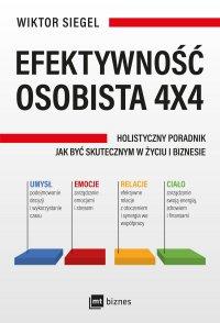 Efektywność osobista 4x4 - Wiktor Siegel - ebook