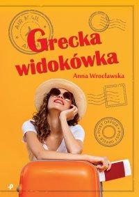 Grecka widokówka - Anna Wrocławska - ebook