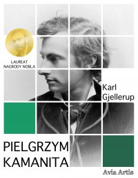 Pielgrzym Kamanita - Karl Gjellerup - ebook