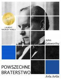 Powszechne braterstwo - John Galsworthy - ebook