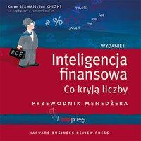 Inteligencja finansowa. Co kryją liczby. Przewodnik menedżera. Wydanie II - Karen Berman - audiobook