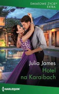 Hotel na Karaibach - Julia James - ebook