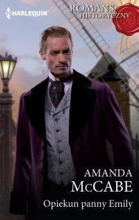 Opiekun panny Emily - Amanda McCabe - ebook