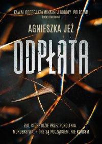 Odpłata - Agnieszka Jeż - ebook