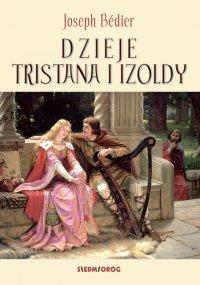 Dzieje Tristana i Izoldy - Joseph Bédier - ebook