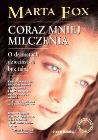 Coraz mniej milczenia - Marta Fox - ebook
