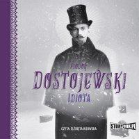 Idiota - Fiodor Dostojewski - audiobook