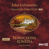 Saga rodu Forsyte'ów. Tom 4. Nowoczesna komedia. Część 1. Biała małpa - John Galsworthy - audiobook