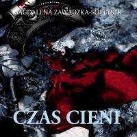 Czas cieni - Magdalena Zawadzka-Sołtysek - audiobook