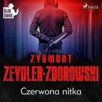 Czerwona nitka - Zygmunt Zeydler-Zborowski - audiobook