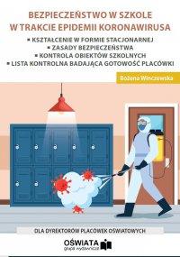 Bezpieczeństwo w szkole w trakcie epidemii koronawirusa - Bożena Winczewska - ebook