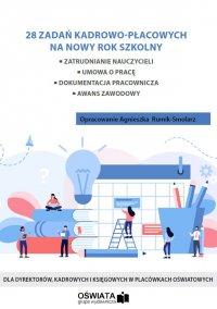 28 zadań kadrowo-płacowych na nowy rok szkolny 2020/2021 - Agnieszka Rumik-Smolarz - ebook