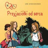 K jak Klara 1 - Przyjaciółki od serca - Line Kyed Knudsen - audiobook