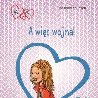 K jak Klara 6 - A więc wojna! - Line Kyed Knudsen - audiobook