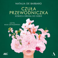 Czuła przewodniczka - Natalia de Barbaro - audiobook