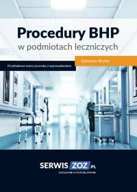 Procedury BHP w podmiotach leczniczych - Sylwester Bryłka - ebook