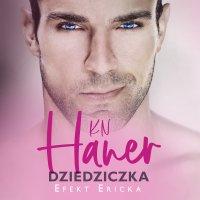 Dziedziczka - K.N. Haner - audiobook